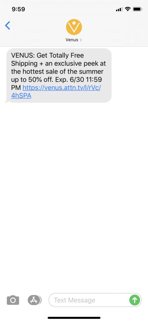 Venus Text Message Marketing Example - 06.29.2020