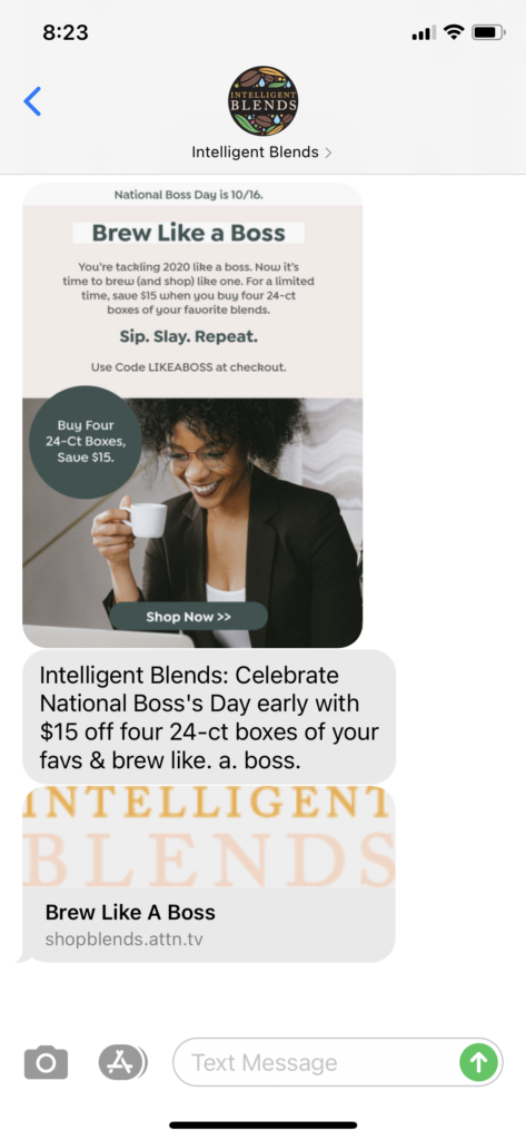 Intelligent Blends Text Message Marketing Example - 10.15.2020