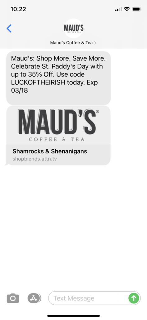 Maud's Coffee & Tea Text Message Marketing Example - 03.18.2021