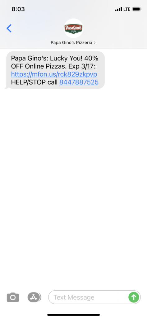 Papa Gino's Text Message Marketing Example - 03.15.2021