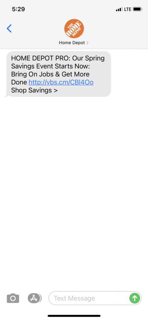 Home Depot 1 Text Message Marketing Example - 04.08.2021