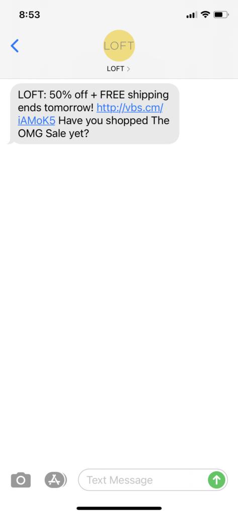 Loft Text Message Marketing Example - 04.16.2021