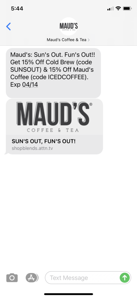 Maud's Coffee & Tea Text Message Marketing Example - 04.12.2021