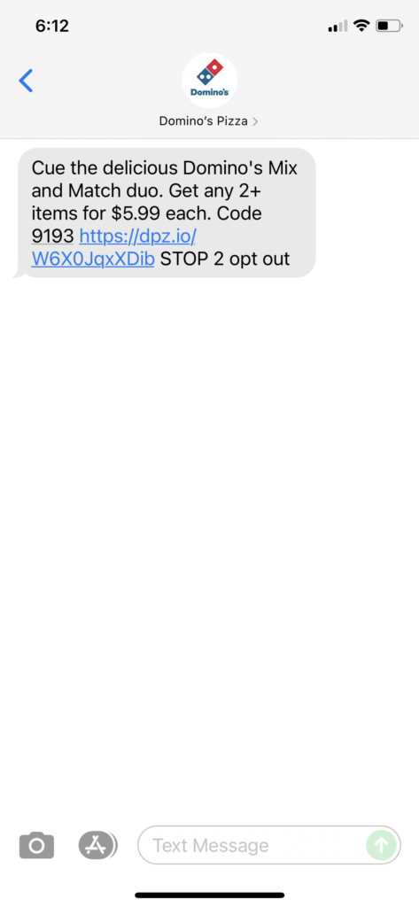Domino's Text Message Marketing Example - 08.20.2021