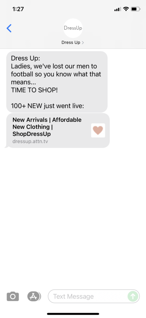 Dress Up Text Message Marketing Example - 09.04.2021